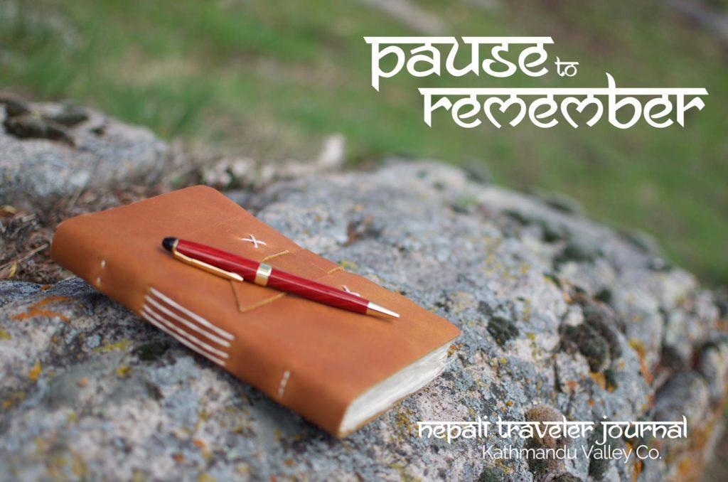 Nepali Traveler Journal - Pause to Remember - Kathmandu Valley Co.